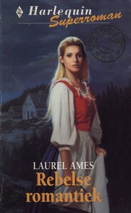 Laurel Ames – Rebelse romantiek