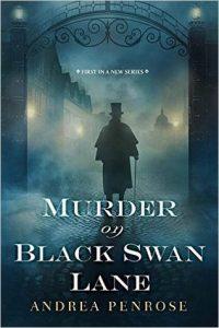 Andrea Penrose - Murder in Black Swan Lane
