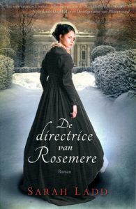 Sarah Ladd - De directrice van Rosemere