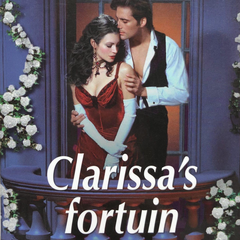 Jo Beverley – Clarissa's Fortuin