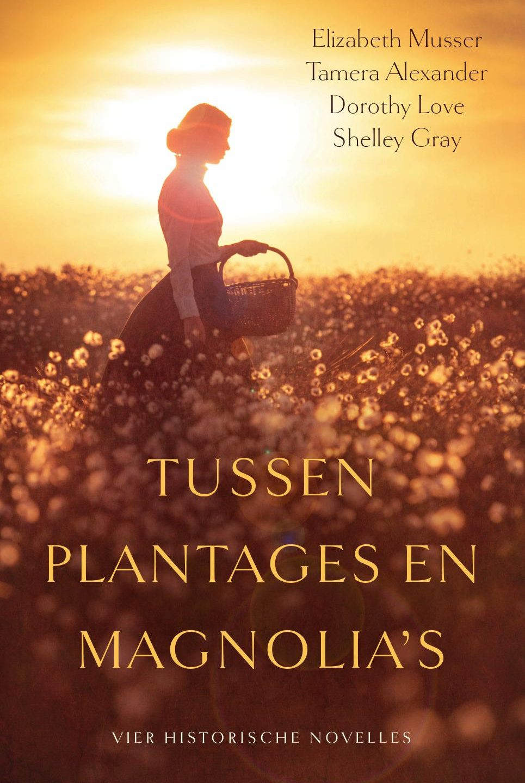 Elizabeth Musser – Tussen plantages en magnolia's